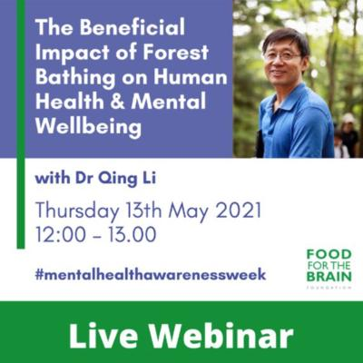 The Beneficial Impact of Forest Bathing on Human Health and Wellbeing with Dr. Qing Li